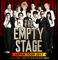 THE EMPTY STAGE JAPAN TOUR